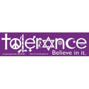 %20Tolerance%20Believe%20In%20It%20Bumper%20Sticker%20(7103)